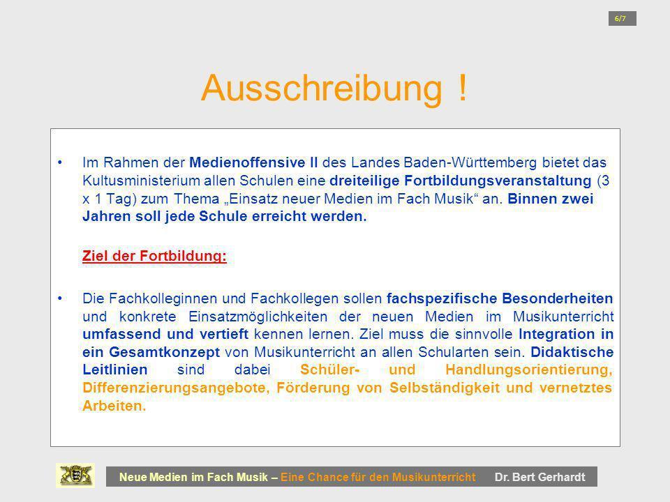 Ausschreibung ! Im Rahmen der Medienoffensive II des Landes Baden-Württemberg bietet das Kultusministerium allen Schulen eine dreiteilige Fortbildungs
