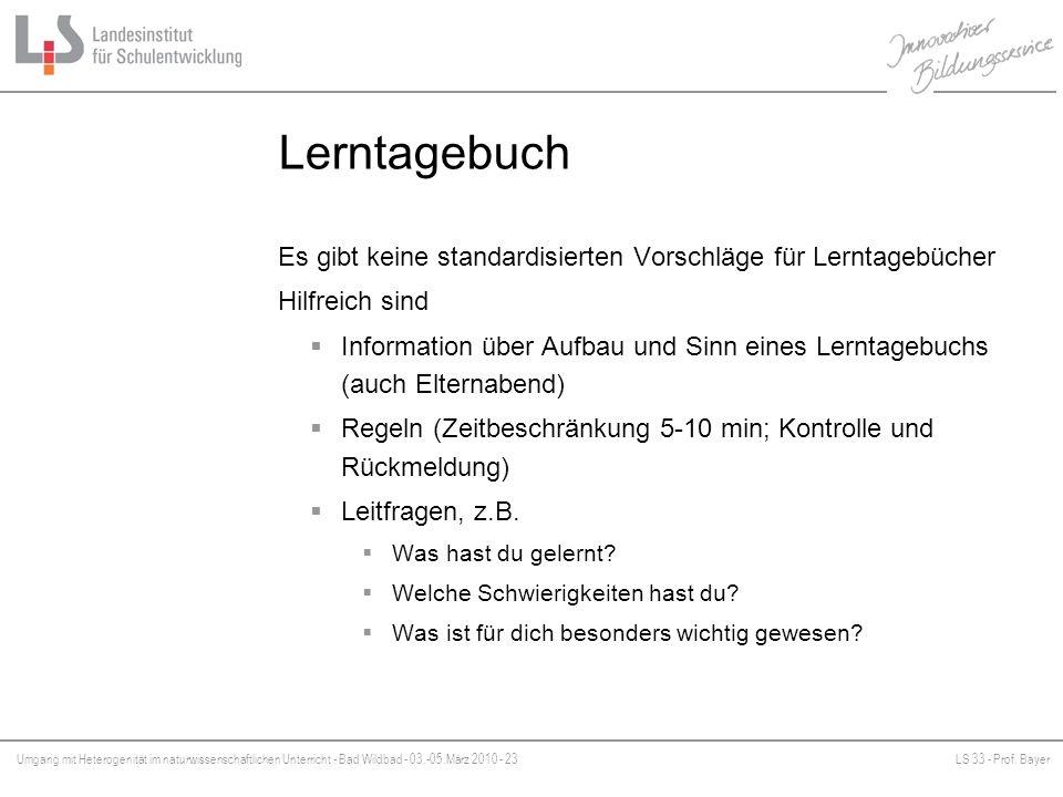 Umgang mit Heterogenität im naturwissenschaftlichen Unterricht - Bad Wildbad - 03.-05.März 2010 - 23LS 33 - Prof. Bayer Platzhalter Lerntagebuch Es gi