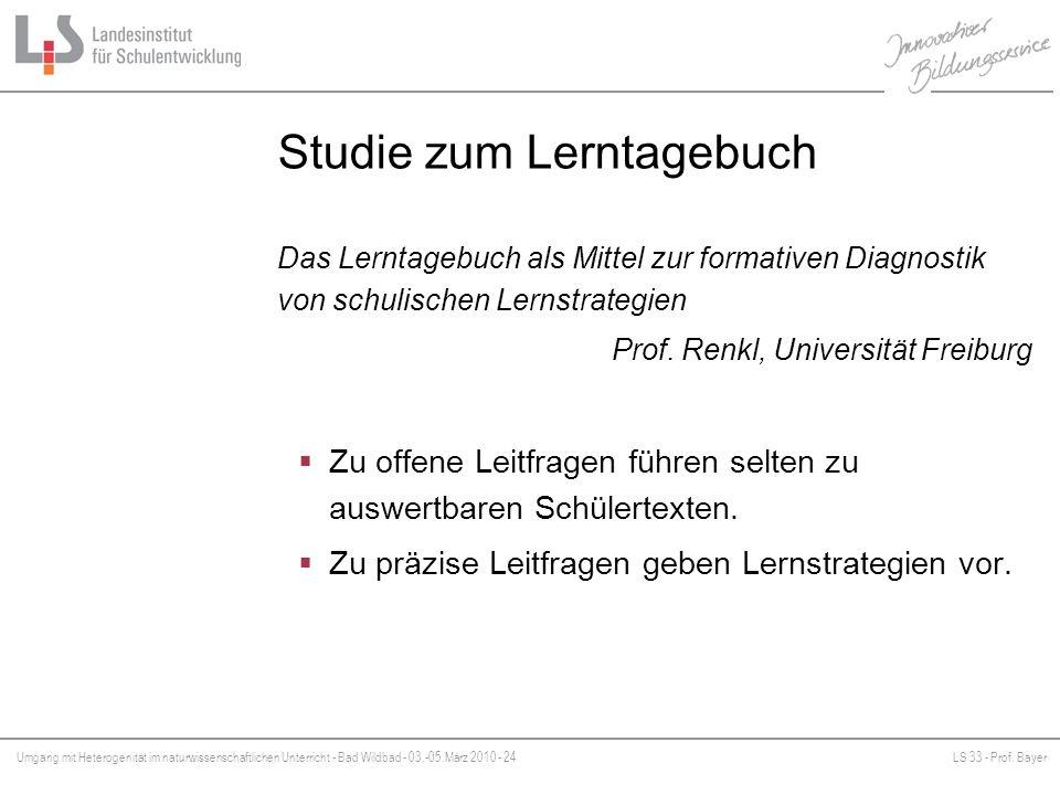 Umgang mit Heterogenität im naturwissenschaftlichen Unterricht - Bad Wildbad - 03.-05.März 2010 - 24LS 33 - Prof. Bayer Platzhalter Studie zum Lerntag