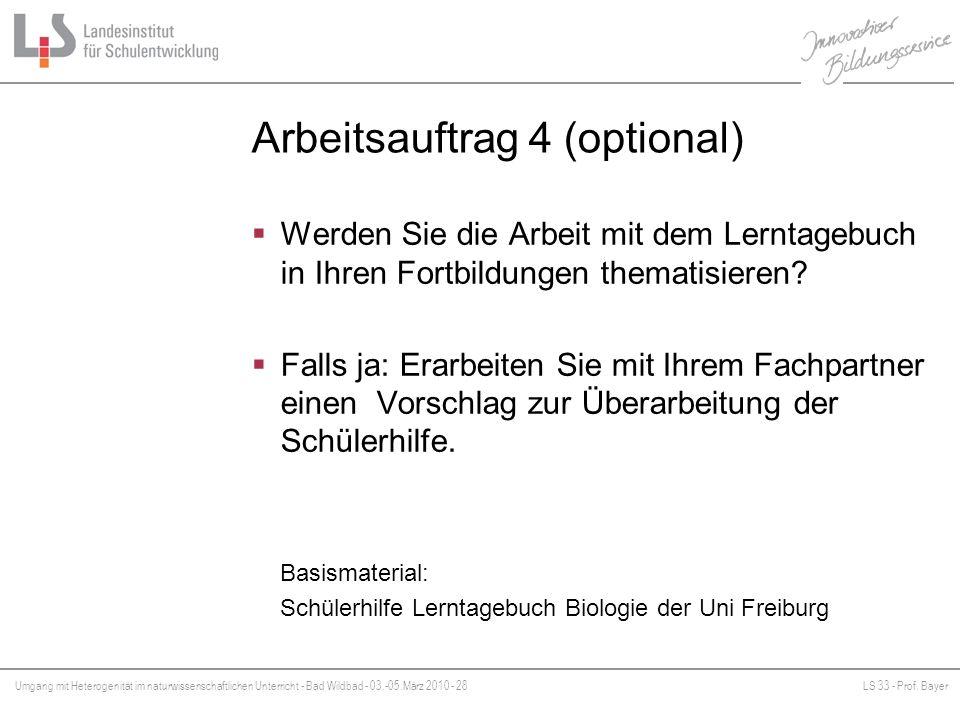 Umgang mit Heterogenität im naturwissenschaftlichen Unterricht - Bad Wildbad - 03.-05.März 2010 - 28LS 33 - Prof. Bayer Platzhalter Arbeitsauftrag 4 (
