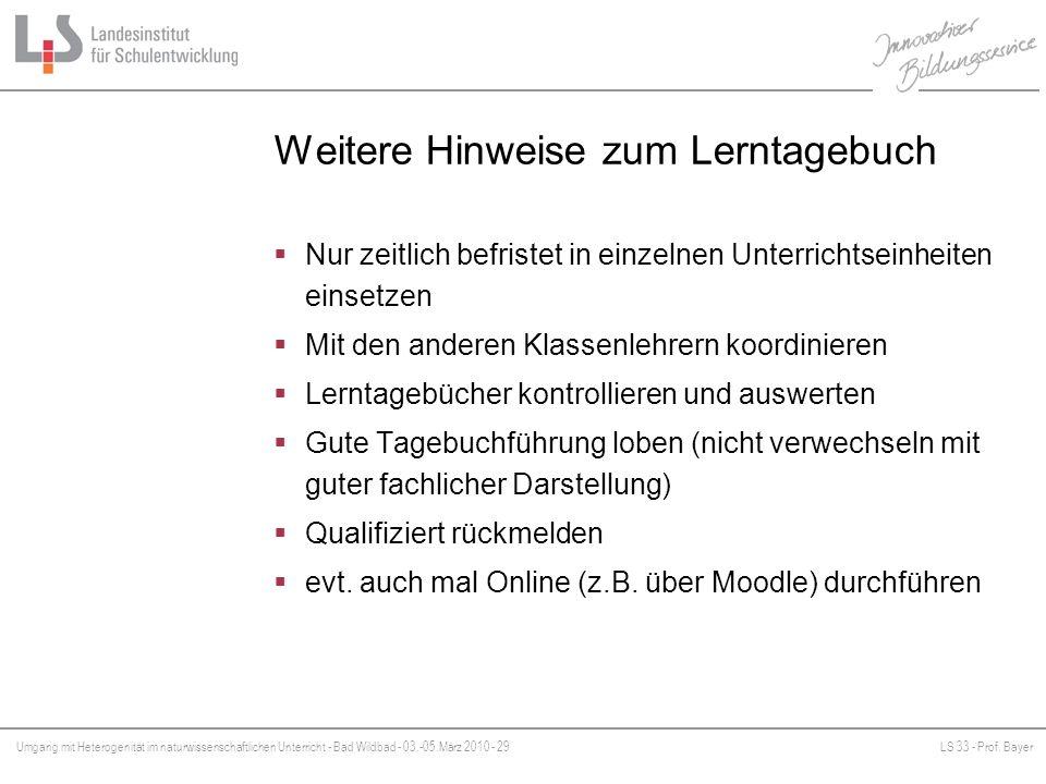 Umgang mit Heterogenität im naturwissenschaftlichen Unterricht - Bad Wildbad - 03.-05.März 2010 - 29LS 33 - Prof. Bayer Platzhalter Weitere Hinweise z