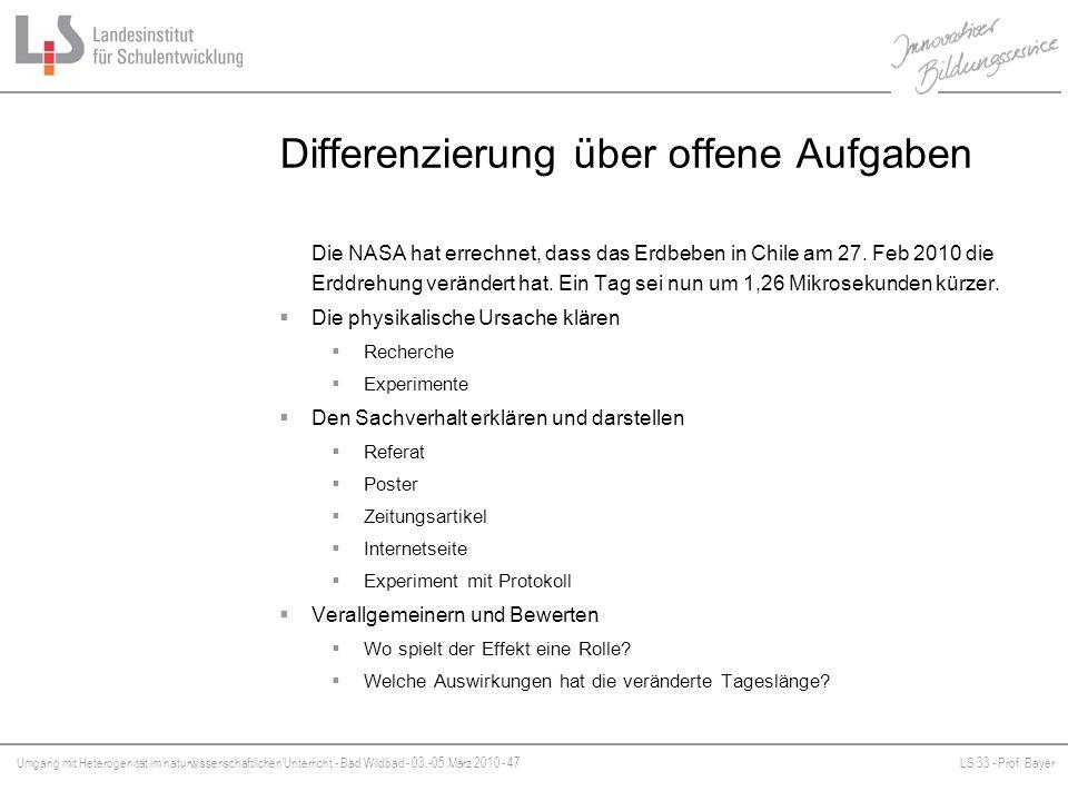 Umgang mit Heterogenität im naturwissenschaftlichen Unterricht - Bad Wildbad - 03.-05.März 2010 - 47LS 33 - Prof. Bayer Platzhalter Differenzierung üb