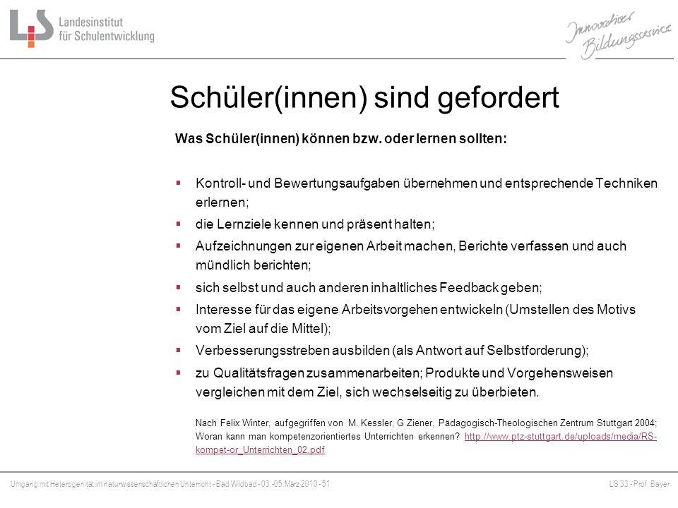 Umgang mit Heterogenität im naturwissenschaftlichen Unterricht - Bad Wildbad - 03.-05.März 2010 - 51LS 33 - Prof. Bayer Platzhalter Schüler(innen) sin