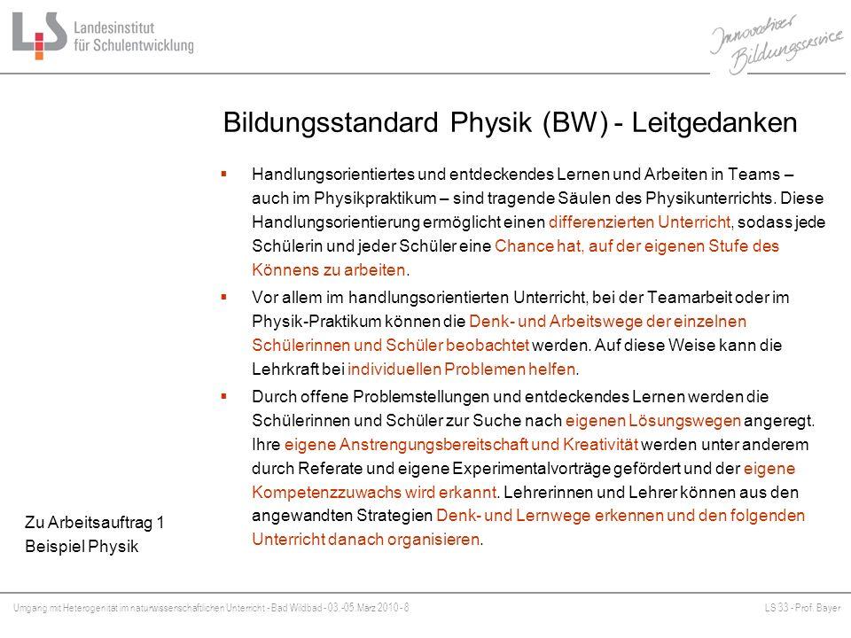 Umgang mit Heterogenität im naturwissenschaftlichen Unterricht - Bad Wildbad - 03.-05.März 2010 - 8LS 33 - Prof. Bayer Platzhalter Handlungsorientiert