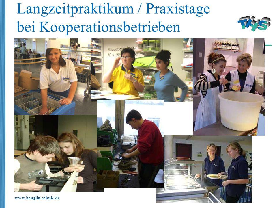 www.heuglin-schule.de Langzeitpraktikum / Praxistage bei Kooperationsbetrieben