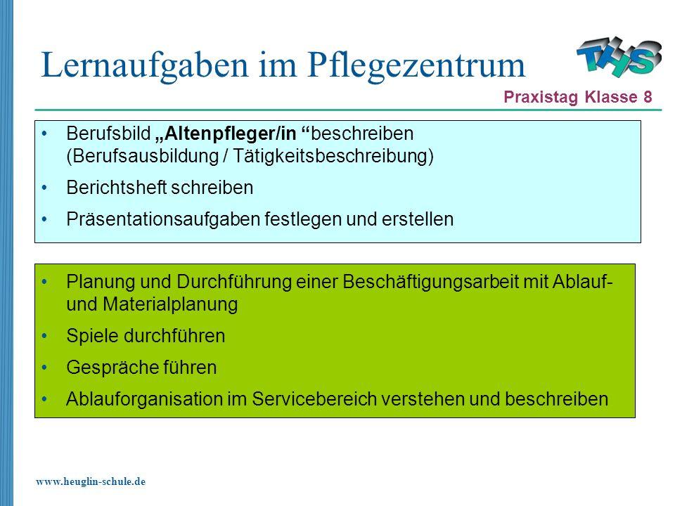 www.heuglin-schule.de Lernaufgaben im Pflegezentrum Berufsbild Altenpfleger/in beschreiben (Berufsausbildung / Tätigkeitsbeschreibung) Berichtsheft sc
