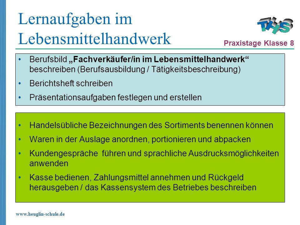 www.heuglin-schule.de Lernaufgaben im Lebensmittelhandwerk Berufsbild Fachverkäufer/in im Lebensmittelhandwerk beschreiben (Berufsausbildung / Tätigke