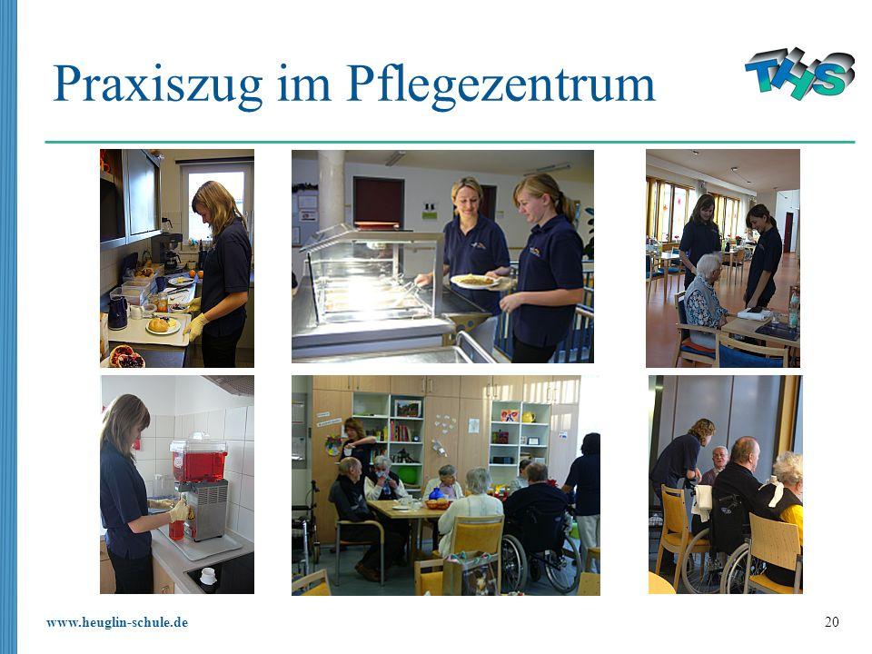 www.heuglin-schule.de 20 Praxiszug im Pflegezentrum