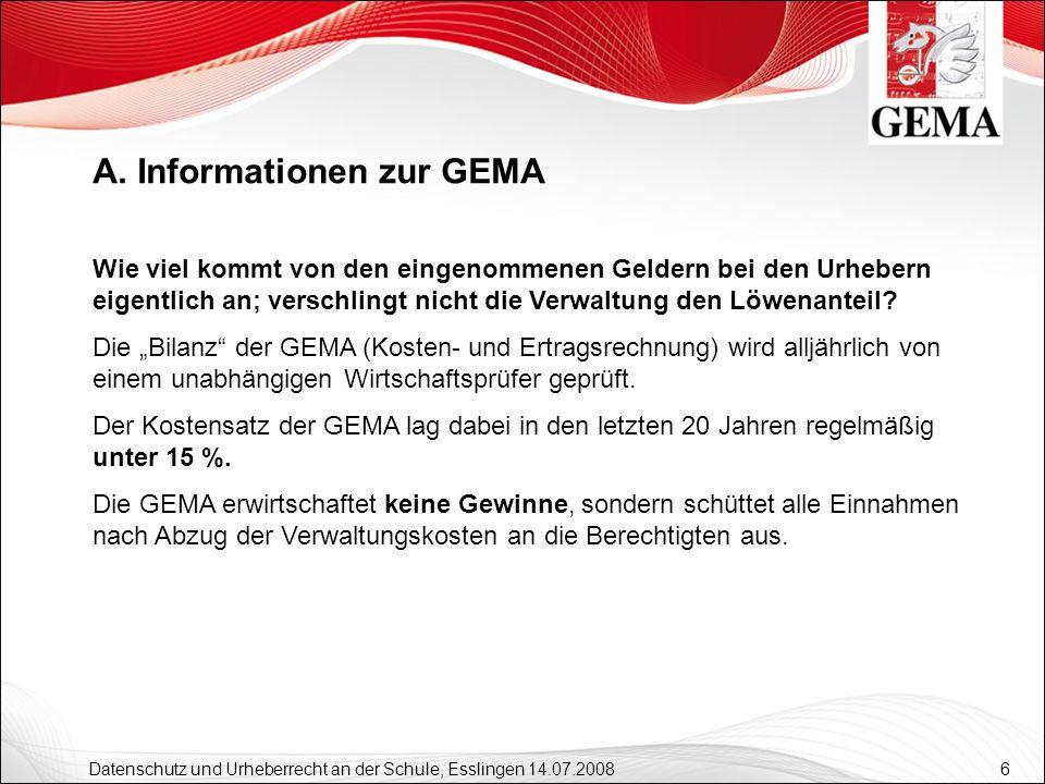 27 Datenschutz und Urheberrecht an der Schule, Esslingen 14.07.2008 Lizenz: Online-Musiknutzung Vereine und nicht-gewerbliche Institutionen 70 pro Jahr/ 10 Minuten des GEMA-Repertoires D.