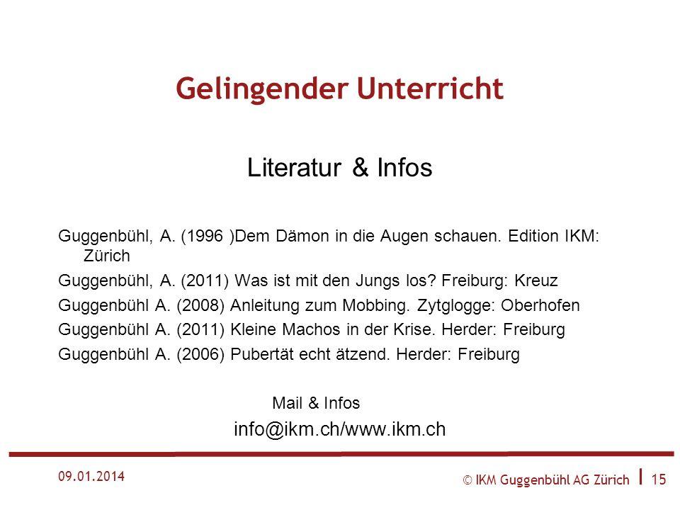 © IKM Guggenbühl AG Zürich I 14 09.01.2014 Beratung unter erschwerten Bedingungen Der Berater als emotionaler Abfallentsorger Verständnis für den Unte