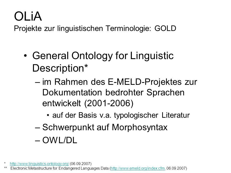 OLiA Projekte zur linguistischen Terminologie: GOLD General Ontology for Linguistic Description* –im Rahmen des E-MELD-Projektes zur Dokumentation bed