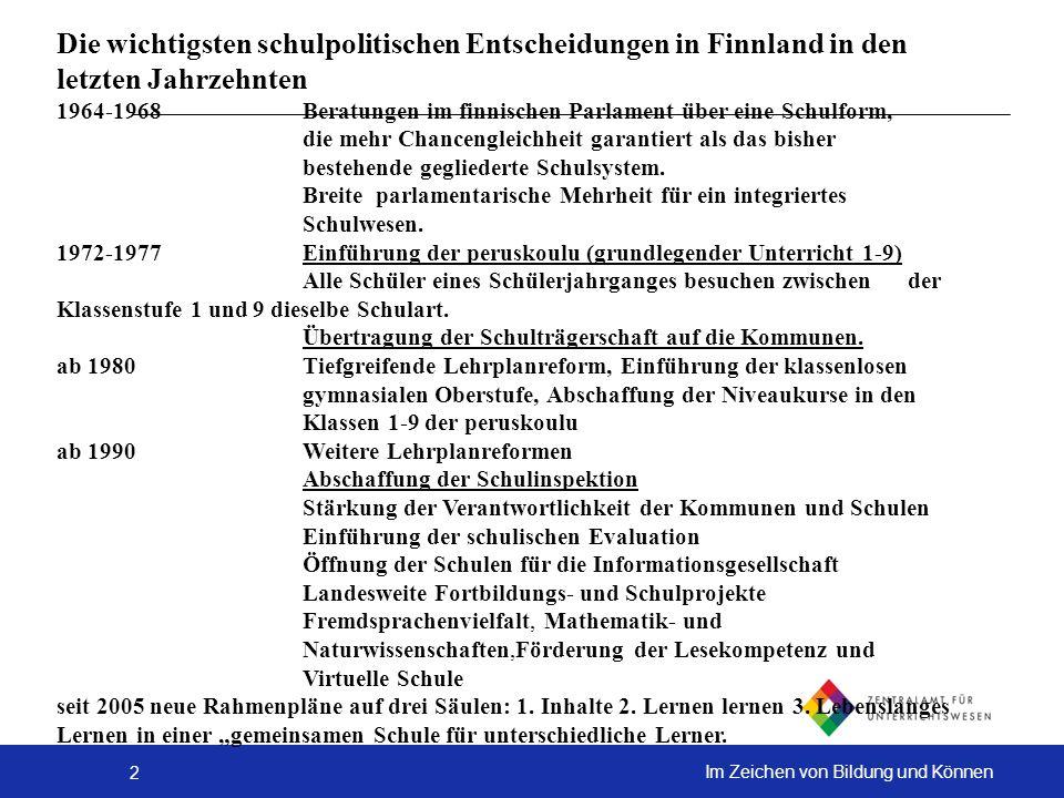 2 Im Zeichen von Bildung und Können Die wichtigsten schulpolitischen Entscheidungen in Finnland in den letzten Jahrzehnten 1964-1968 Beratungen im fin