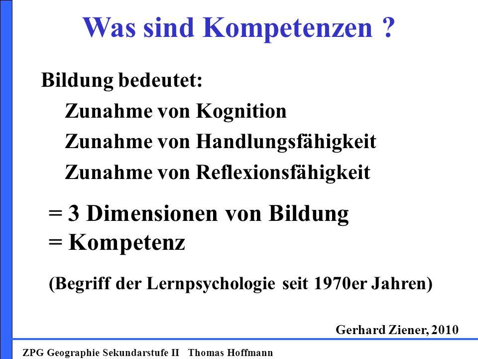 ZPG Geographie Sekundarstufe II Thomas Hoffmann Was sind Kompetenzen .