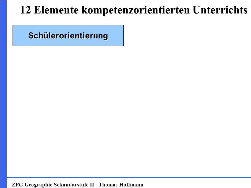 Schülerorientierung ZPG Geographie Sekundarstufe II Thomas Hoffmann