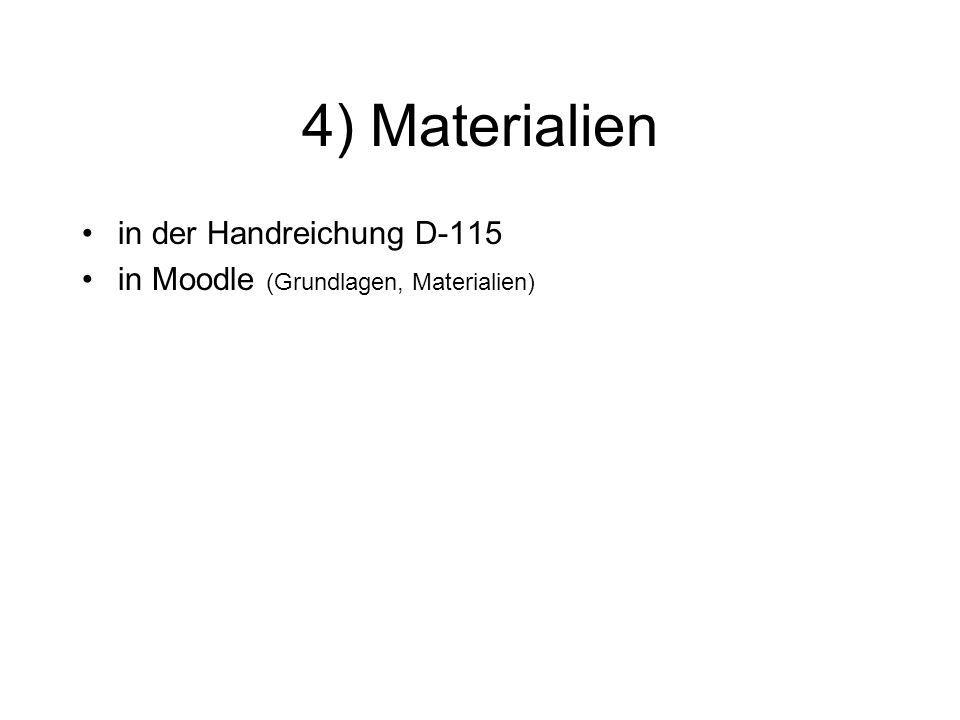 4) Materialien in der Handreichung D-115 in Moodle (Grundlagen, Materialien)