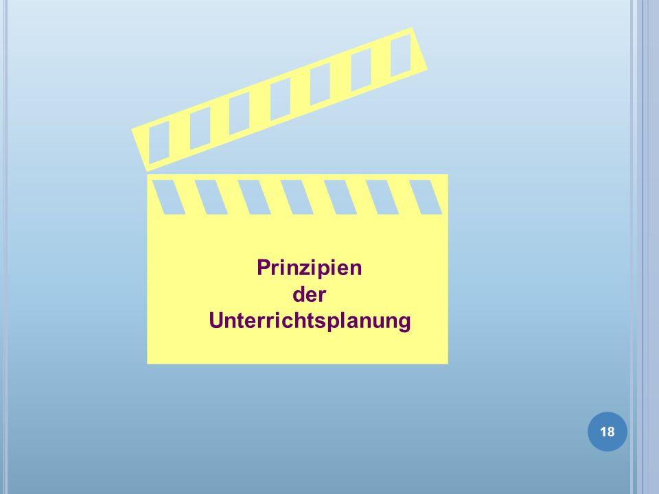 Prinzipien der Unterrichtsplanung 18