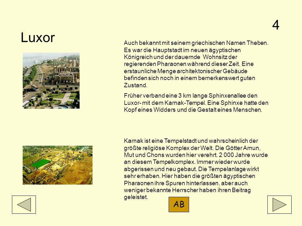 Luxor Auch bekannt mit seinem griechischen Namen Theben. Es war die Hauptstadt im neuen ägyptischen Königreich und der dauernde Wohnsitz der regierend