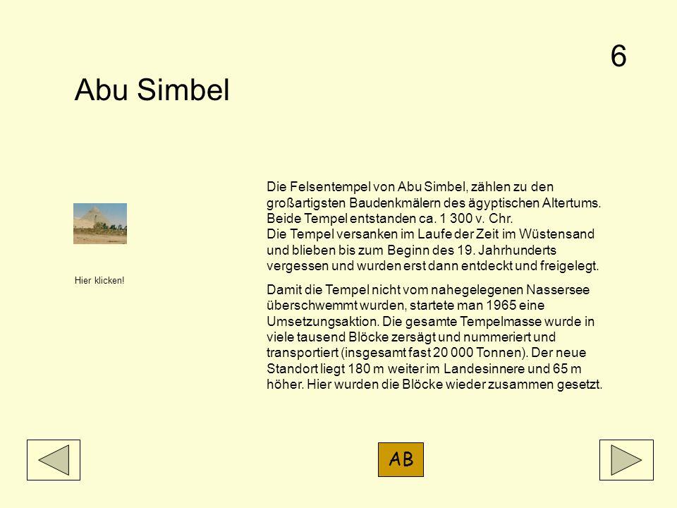 Abu Simbel Die Felsentempel von Abu Simbel, zählen zu den großartigsten Baudenkmälern des ägyptischen Altertums. Beide Tempel entstanden ca. 1 300 v.
