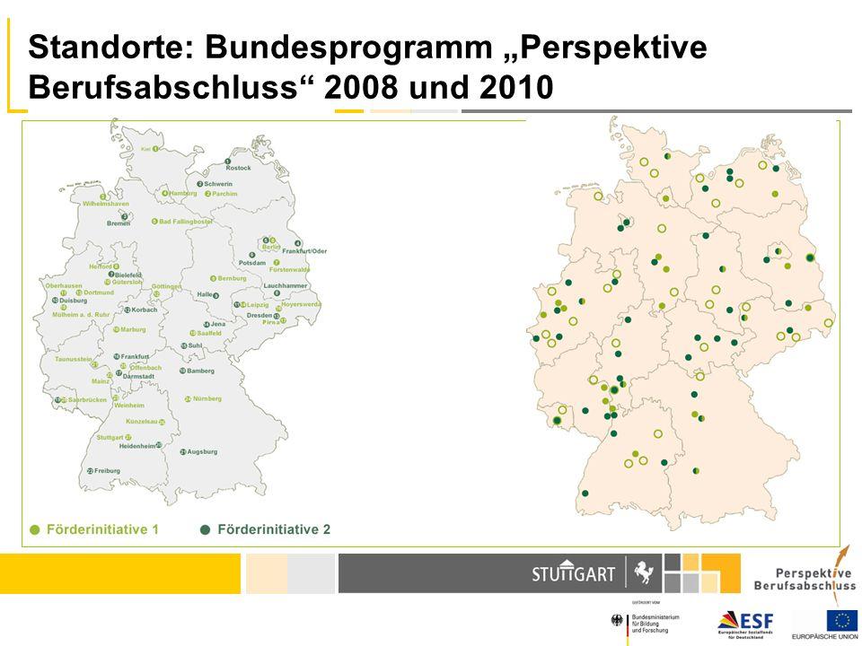 Standorte: Bundesprogramm Perspektive Berufsabschluss 2008 und 2010