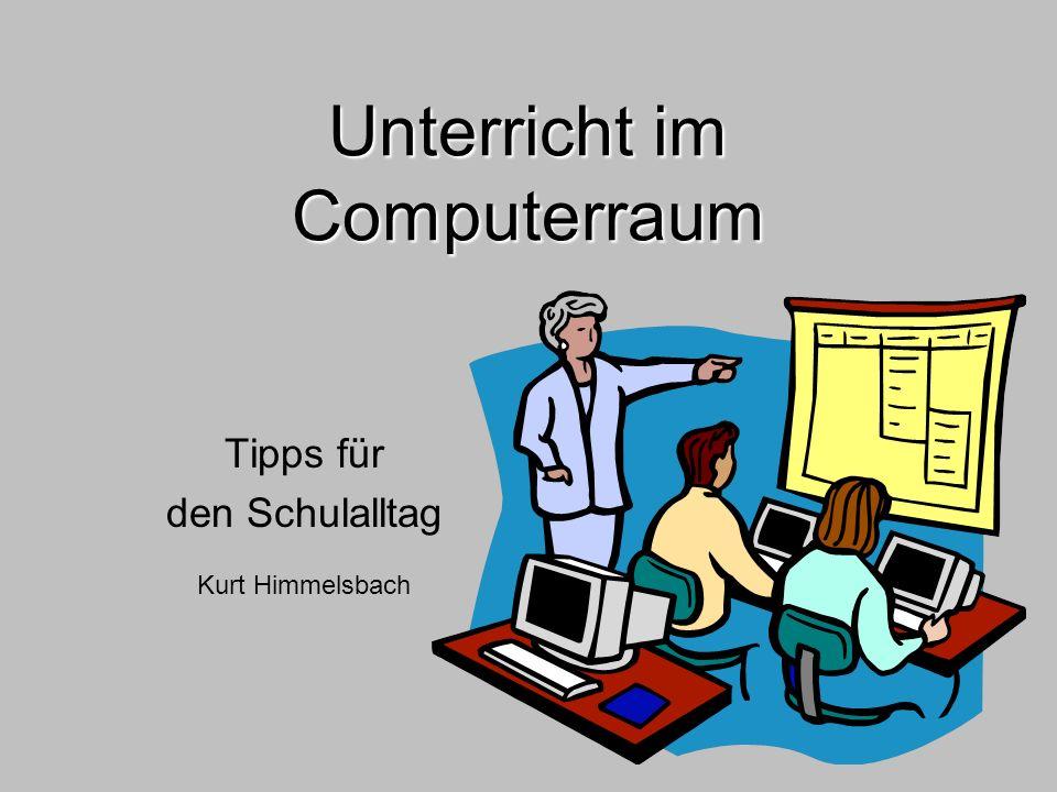 Unterricht im Computerraum Tipps für den Schulalltag Kurt Himmelsbach