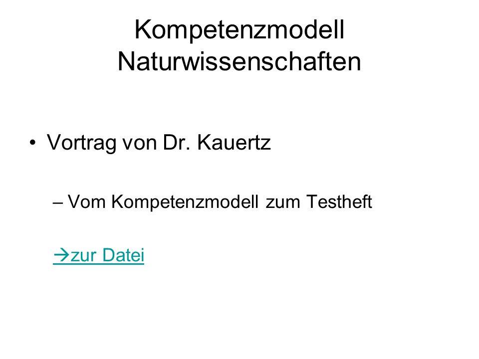 Kompetenzmodell Naturwissenschaften Vortrag von Dr.