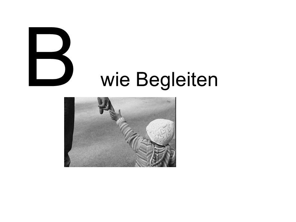 B wie Begleiten