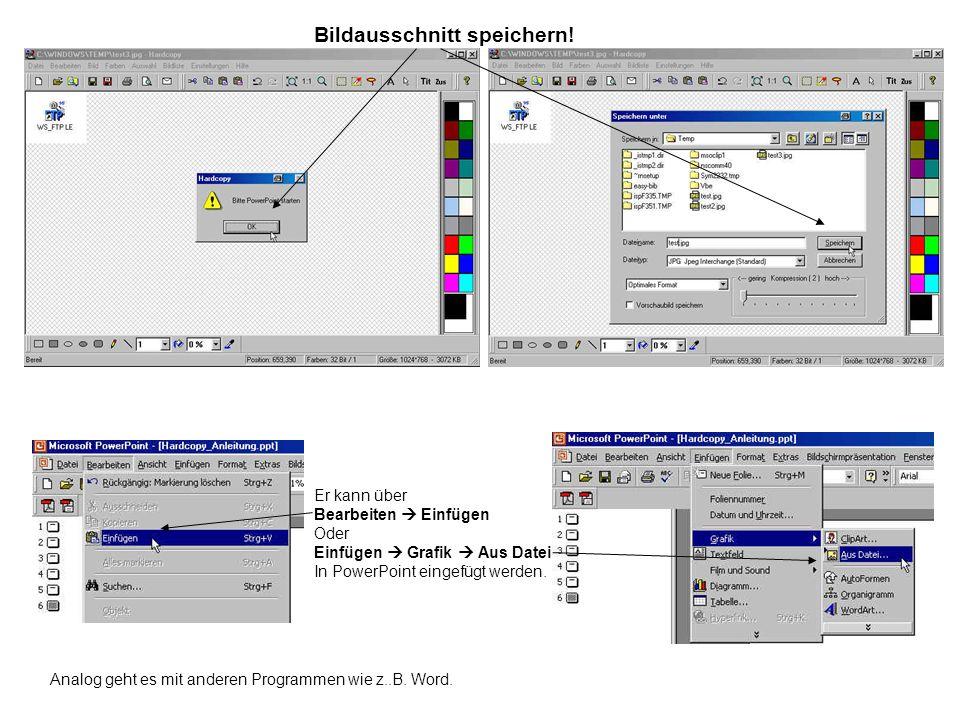 Bildausschnitt speichern! Er kann über Bearbeiten Einfügen Oder Einfügen Grafik Aus Datei In PowerPoint eingefügt werden. Analog geht es mit anderen P