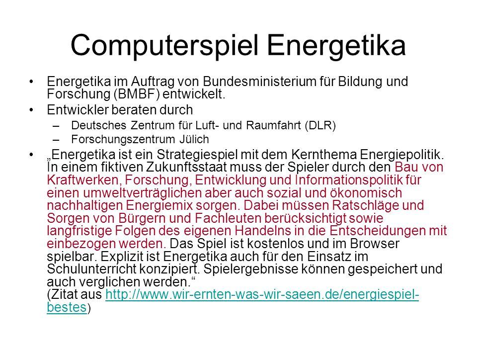 Computerspiel Energetika Energetika im Auftrag von Bundesministerium für Bildung und Forschung (BMBF) entwickelt. Entwickler beraten durch – Deutsches