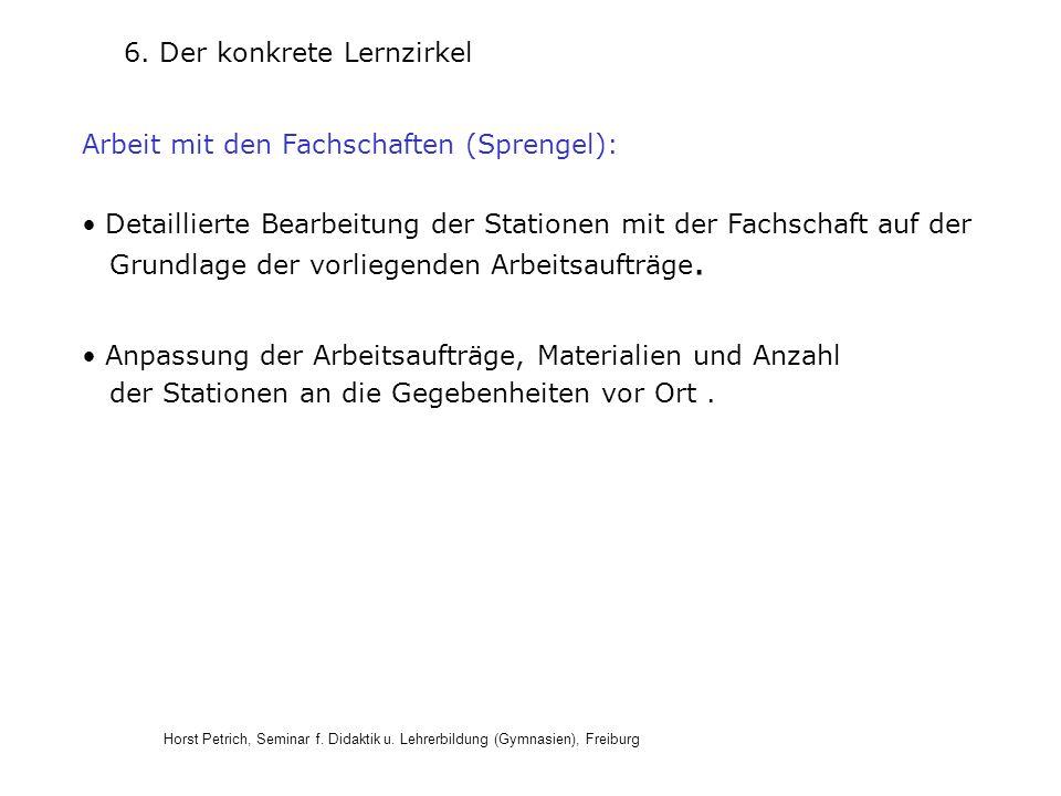 Horst Petrich, Seminar f. Didaktik u. Lehrerbildung (Gymnasien), Freiburg Anpassung der Arbeitsaufträge, Materialien und Anzahl der Stationen an die G