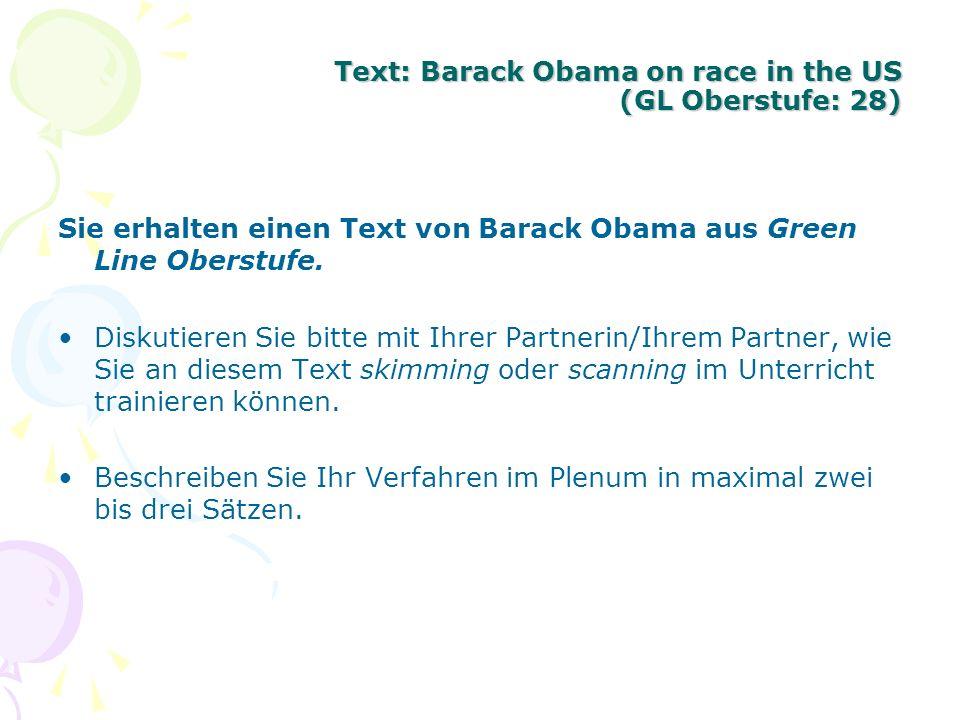 Text: Barack Obama on race in the US (GL Oberstufe: 28) Sie erhalten einen Text von Barack Obama aus Green Line Oberstufe. Diskutieren Sie bitte mit I