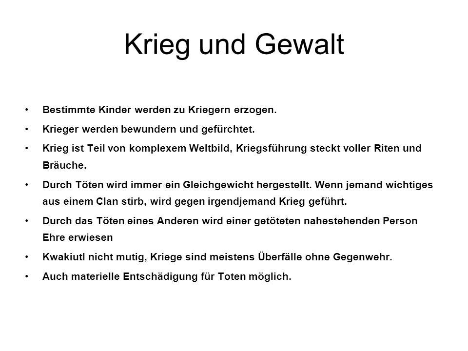 Krieg und Gewalt On the hole, the stories of war and murder give the impression that the wish to honor the dead by killing anyone, preferably a stranger, was a much stronger motive than the desire for revenge.