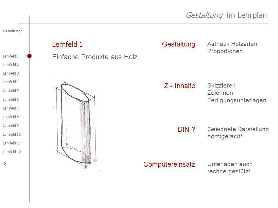 Lernfeld 2 Lernfeld 1 Lernfeld 3 Lernfeld 4 Lernfeld 5 Lernfeld 6 Lernfeld 7 Lernfeld 8 Lernfeld 9 Lernfeld 10 Lernfeld 11 Lernfeld 12 Gestaltung.
