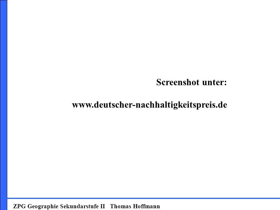 ZPG Geographie Sekundarstufe II Thomas Hoffmann Screenshot unter: www.deutscher-nachhaltigkeitspreis.de