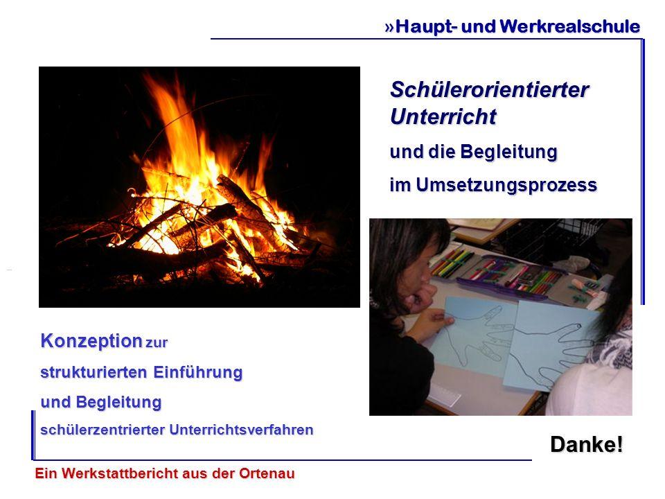 »Haupt- und Werkrealschule Konzeption zur strukturierten Einführung und Begleitung schülerzentrierter Unterrichtsverfahren Ein Werkstattbericht aus de