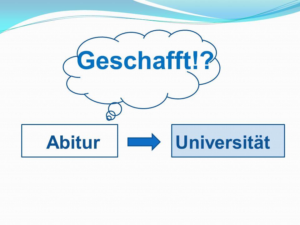 Geschafft!? AbiturUniversität