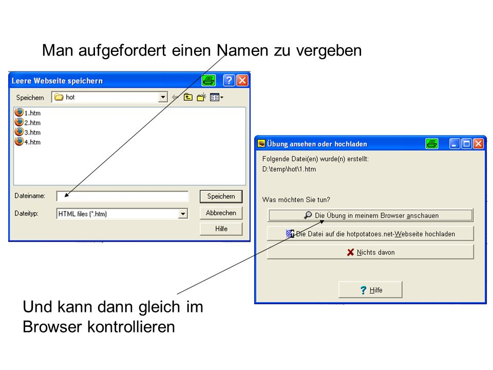 Man aufgefordert einen Namen zu vergeben Und kann dann gleich im Browser kontrollieren