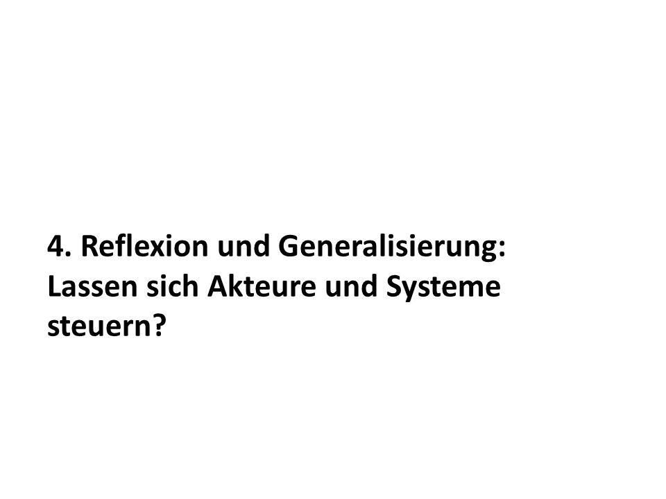 4. Reflexion und Generalisierung: Lassen sich Akteure und Systeme steuern?