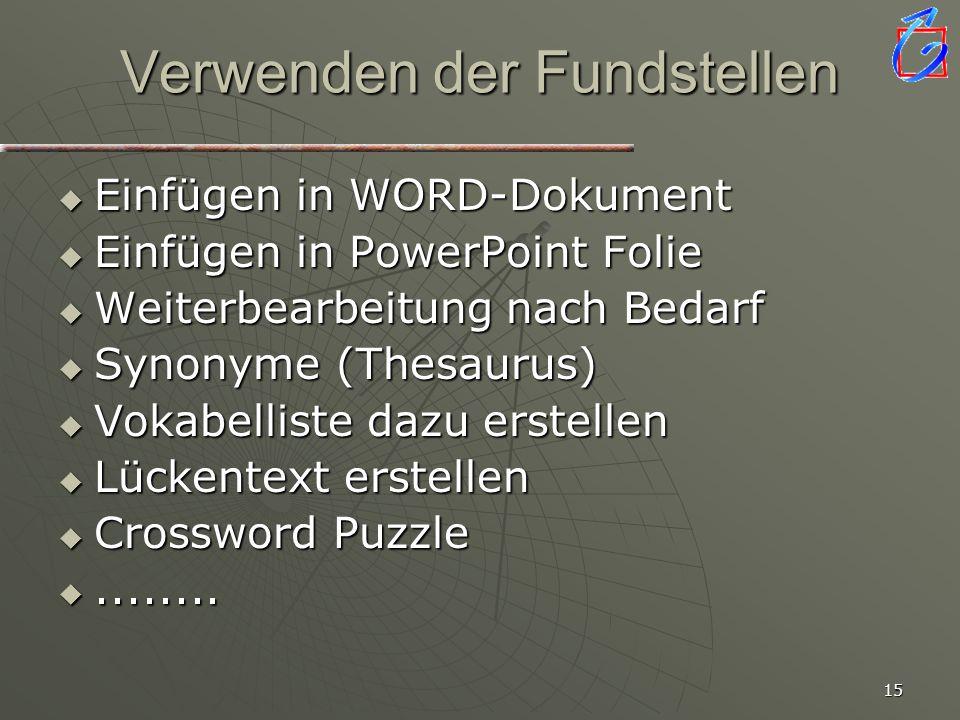 14 Kopieren von Grafiken Menu Options Copy image/whole caption text... Nach Word/PowerPoint wechseln... einfügen
