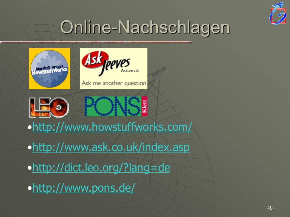 39 Verknüpfungen mit Hyperlinks Dieses Logo soll direkt zur Webseite führen Objekt markieren Einfügen Hyperlink Zieladresse: Datei Webseite Folie aus