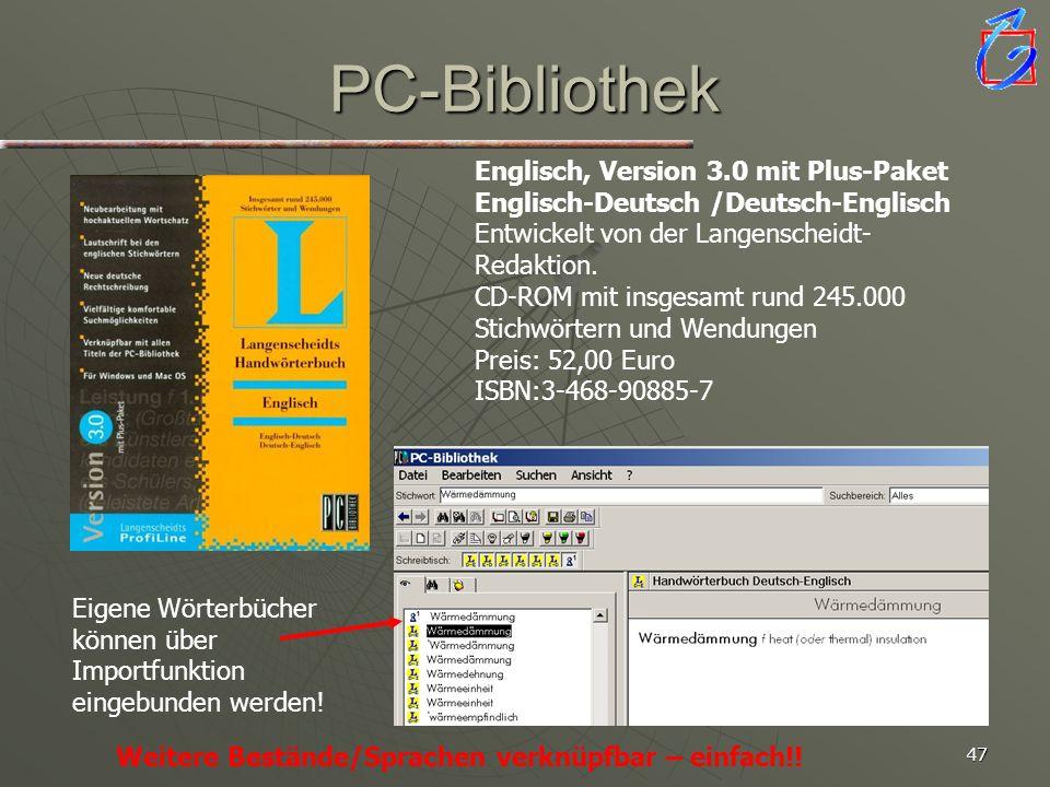 46 Offline Dictionaries Langenscheidt PC-Bibliothek Langenscheidt PC-Bibliothek PONS Lexiface PONS Lexiface POP-Up Dictionary Langenscheidt*) POP-Up D