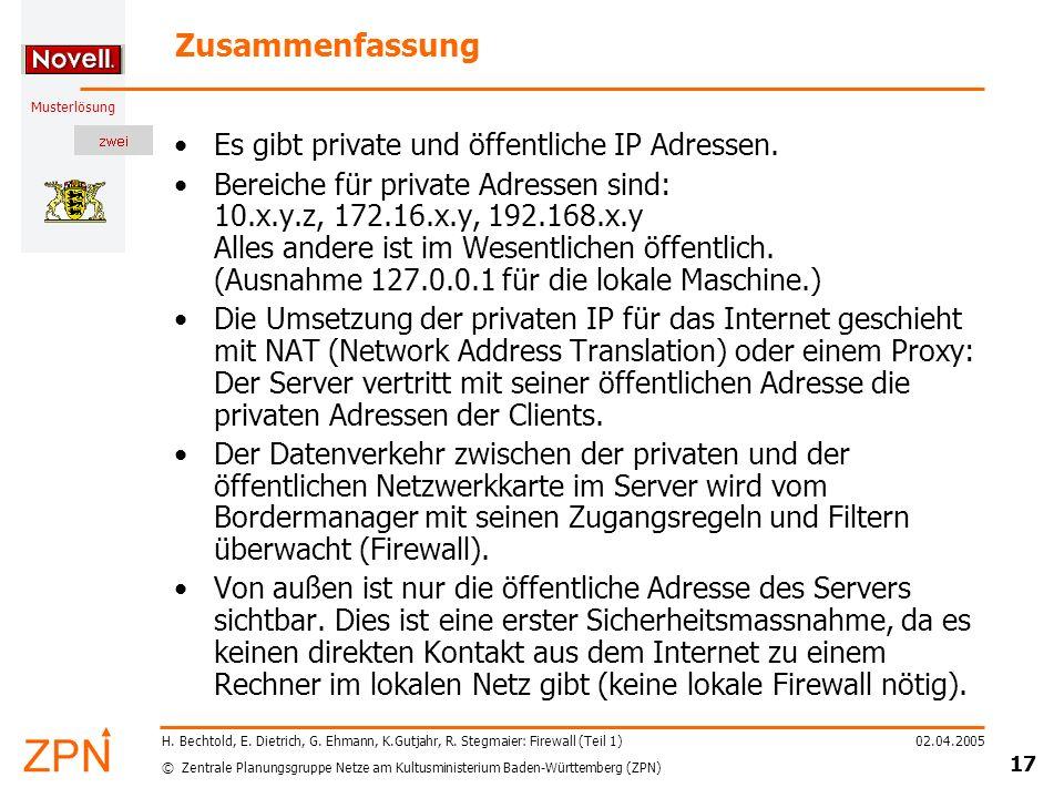 © Zentrale Planungsgruppe Netze am Kultusministerium Baden-Württemberg (ZPN) Musterlösung 02.04.2005 18 H.