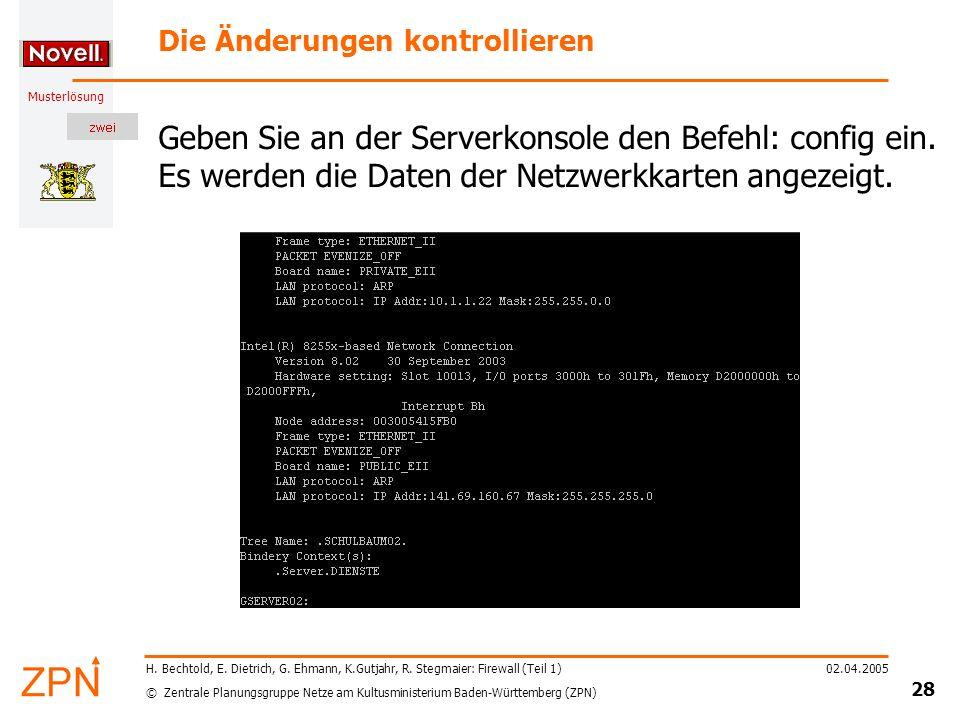 © Zentrale Planungsgruppe Netze am Kultusministerium Baden-Württemberg (ZPN) Musterlösung 02.04.2005 29 H.