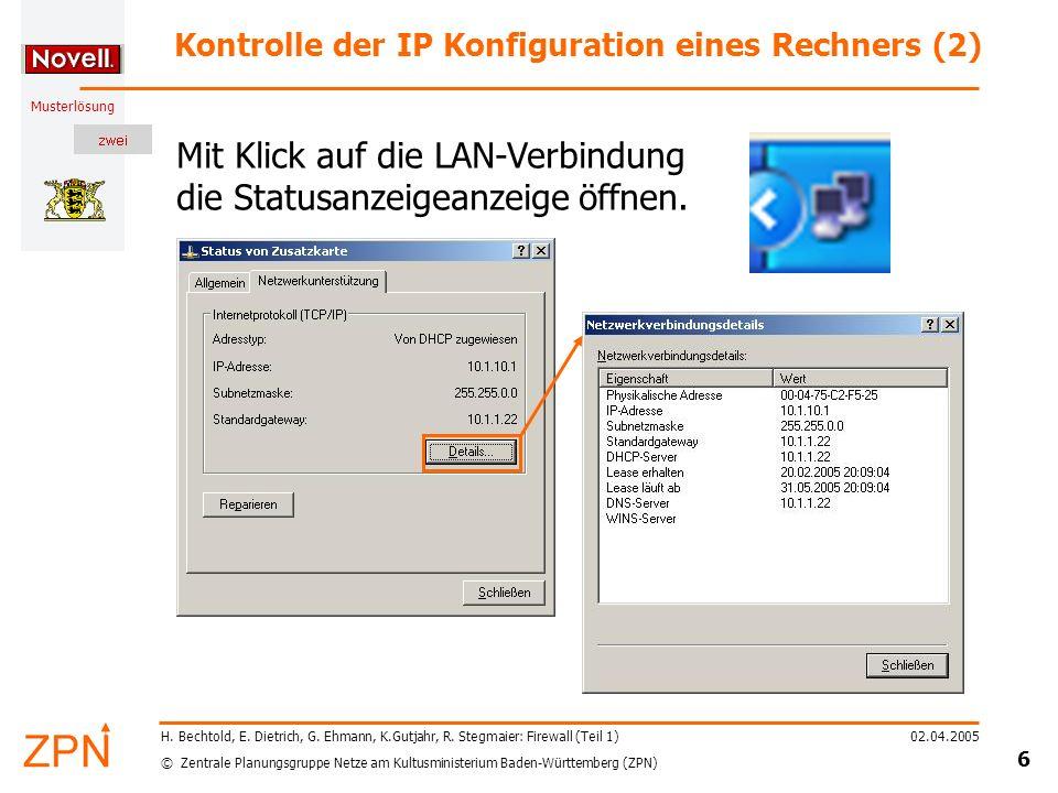 © Zentrale Planungsgruppe Netze am Kultusministerium Baden-Württemberg (ZPN) Musterlösung 02.04.2005 7 H.