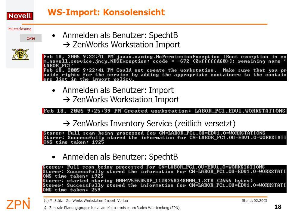 © Zentrale Planungsgruppe Netze am Kultusministerium Baden-Württemberg (ZPN) Musterlösung Stand: 02.2005 18 (c) M.