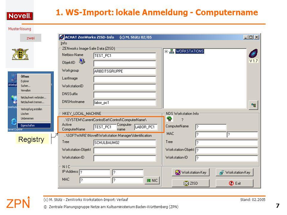 © Zentrale Planungsgruppe Netze am Kultusministerium Baden-Württemberg (ZPN) Musterlösung Stand: 02.2005 7 (c) M.