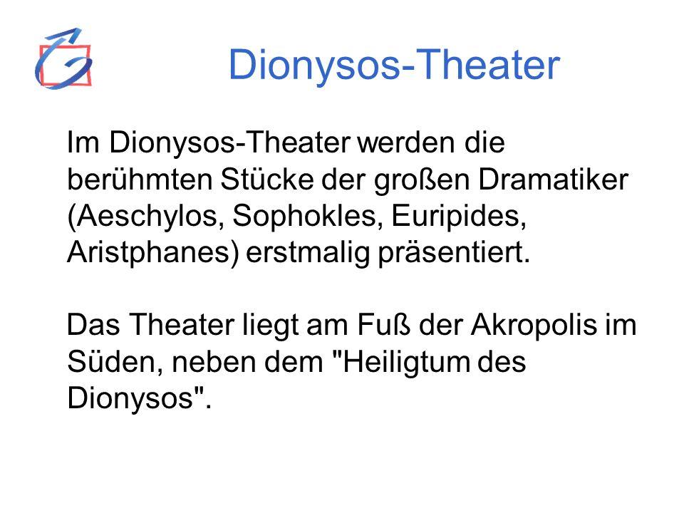 Dionysos-Theater Athen Platz für 20.000 Besucher in 78 Sitzreihen In der ersten Reihe 67 Thronsitze aus Marmor für die wichtigen Persönlichkeiten (Priester, Ehrenbürger) Orchestra (Tanzplatz) ist der offene Halbkreis zwischen der Bühne und dem Publikum