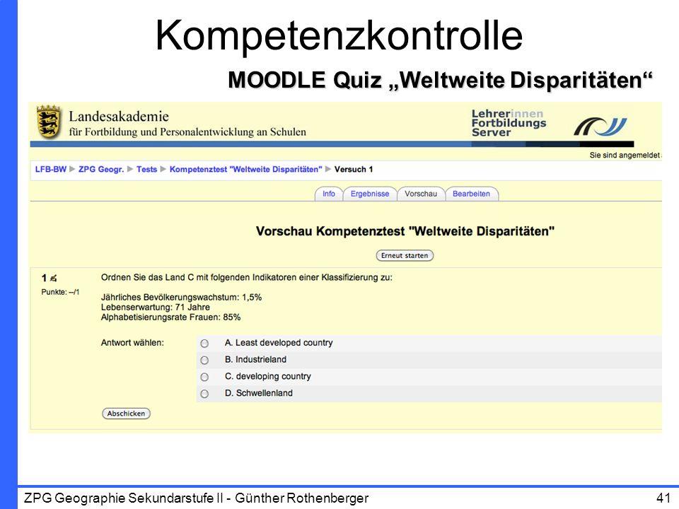 ZPG Geographie Sekundarstufe II - Günther Rothenberger41 MOODLE Quiz Weltweite Disparitäten Kompetenzkontrolle