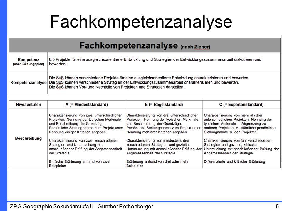 ZPG Geographie Sekundarstufe II - Günther Rothenberger5 Fachkompetenzanalyse