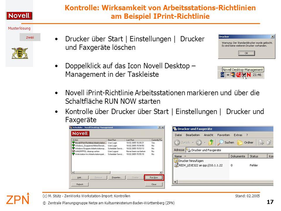 © Zentrale Planungsgruppe Netze am Kultusministerium Baden-Württemberg (ZPN) Musterlösung Stand: 02.2005 17 (c) M. Stütz - ZenWorks Workstation-Import