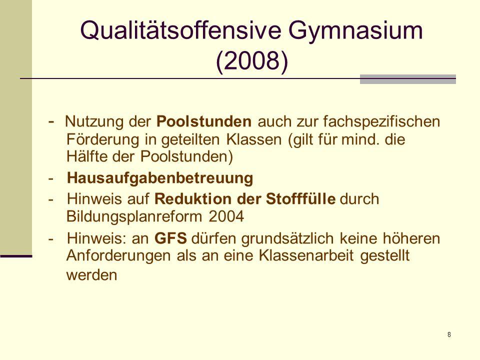 9 Qualitätsoffensive Gymnasium (2008) - Forderung nach Unterricht in Doppelstunden: Der Unterricht ist vorwiegend in Doppelstunden zu organisieren und nur in begründeten Ausnahmefällen im 45-Minuten-Takt.